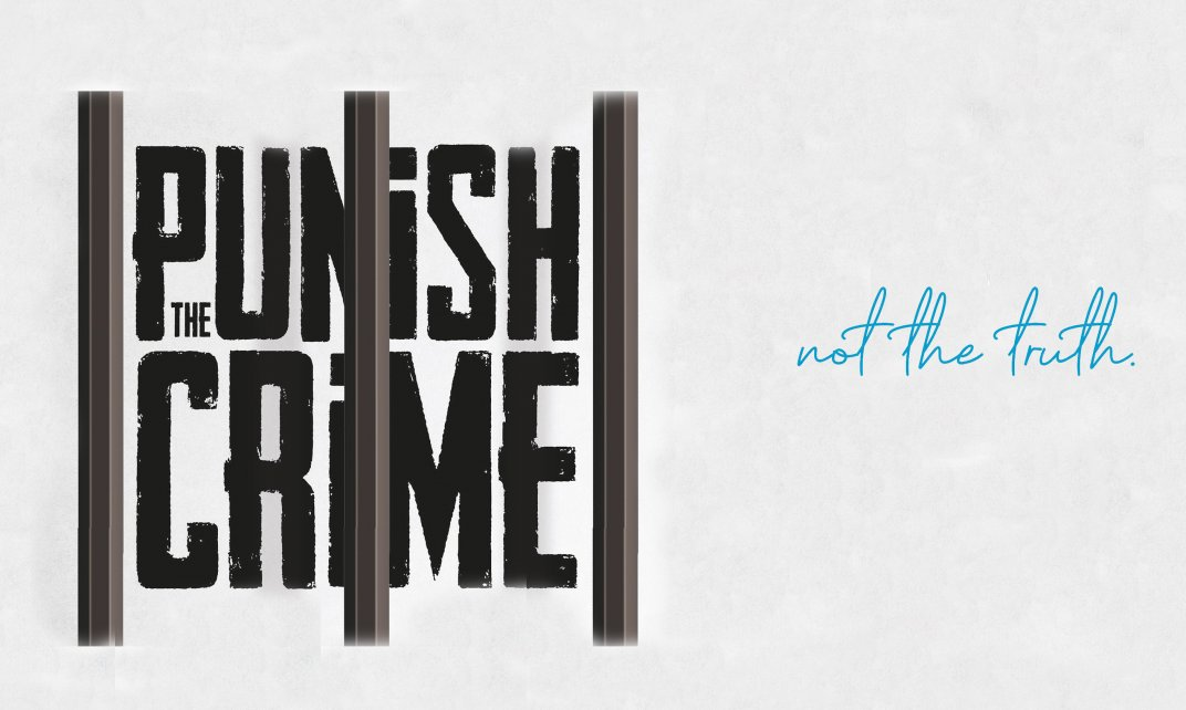 Punish the Crime, not the Truth